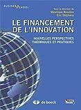 Le financement de l'innovation : Nouvelles perspectives, théoriques et pratiques...