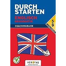 Durchstarten - Englisch - Neubearbeitung: 5.-9. Schulstufe - Grammatik: Erklärung und Training. Übungsbuch mit Lösungen