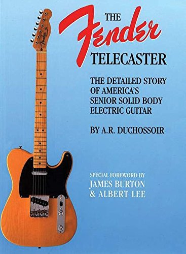 The fender telecaster livre sur la musique: A Detailed Story of America's Senior Solid Body Electric Guitar