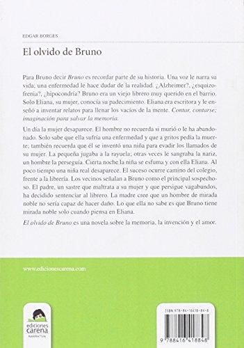 El Olvido De Bruno (Narrativa Carena)