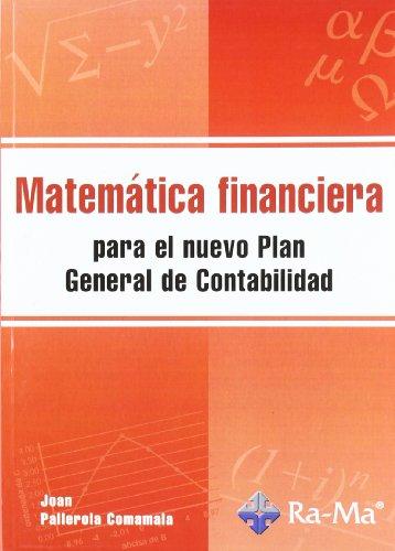 Matemática financiera para el nuevo Plan General de Contabilidad