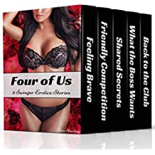 Four of Us: 5 Swinger Erotica Stories (English Edition)