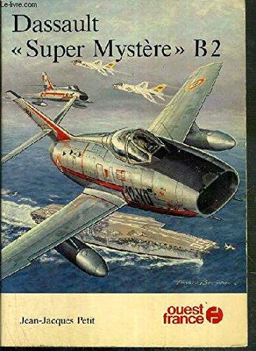 Dassault Super Mystère B2 par Jean-Jacques Petit