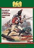Souvenirs De Campagnes Du Lieutenant-Colonel Louis Bégos