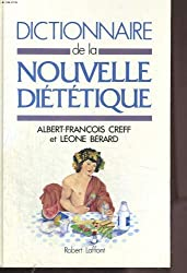 DICT DE LA NOUVELLE DIETETIQUE