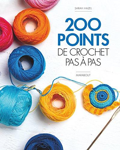 200 points de crochet pas à pas par Sarah Hazel