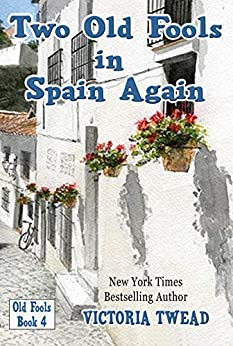 Two Old Fools In Spain Again por Victoria Twead epub