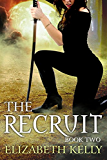 The Recruit: Book Two (The Recruit Series 2)