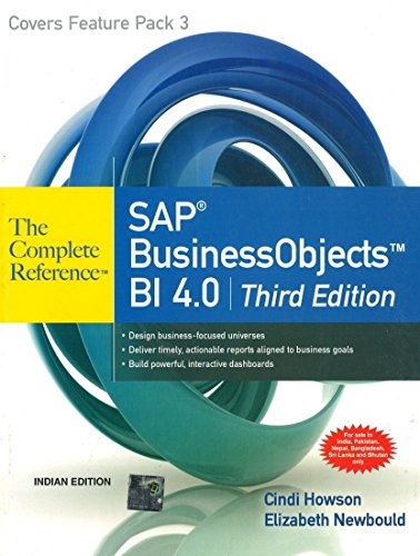 Sap Business Objects Bi 4.0: The Complete Reference: 3Rd Edition par Cindi Howson