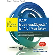 Sap Business Objects Bi 4.0: The Complete Reference: 3Rd Edition