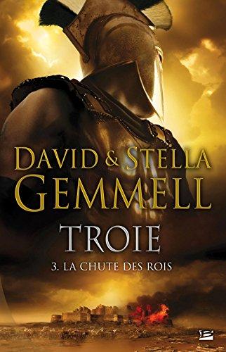 Troie T3 La Chute des rois