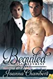 Front cover for the book Beguiled (Enlightenment Book 2) by Joanna Chambers