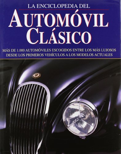 Enciclopedia del automóvil clásico (Grandes Obras Series / Great Works Series)