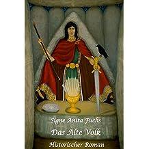 Das Alte Volk: Historischer Roman