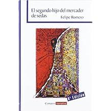 Segundo hijo del mercader de sedas, el (8ª ed.)