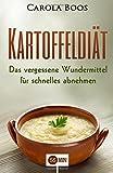 Abnehmen mit der Kartoffel-Diät: Das vergessene Wundermittel für schnelles abnehmen. (abnehmen, abnehmen buch, kartoffel buch, kartoffel kochbuch....