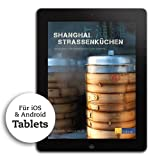 Shanghai Strassenküchen - Tablet Edition powered by Caramelized