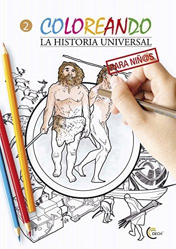 COLOREANDO LA HISTORIA UNIVERSAL PARA NIÑOS