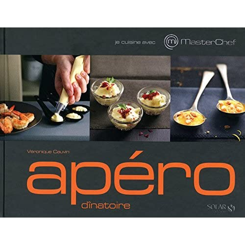Je cuisine avec Masterchef - Apéro dînatoire