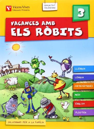 Vacances Amb Els Robits 3 Valencia+Solucionari (Los Robits - Els Robits) - 9788431698935