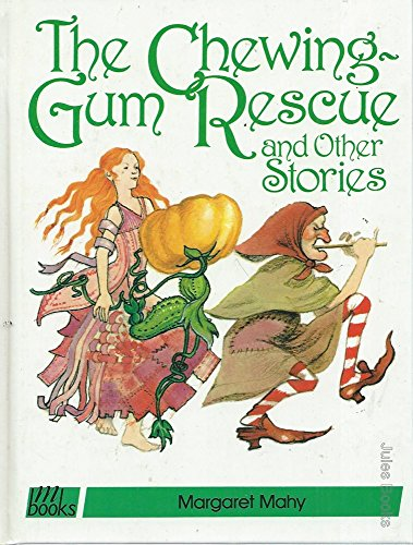 The chewing-gum rescue and other stories.