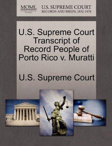 U.S. Supreme Court Transcript of Record People of Porto Rico V. Muratti