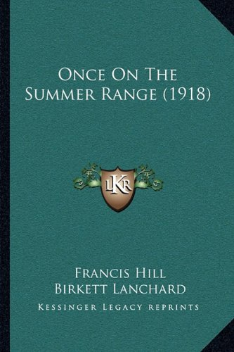 Once on the Summer Range (1918)