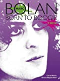ISBN: 0859654117 - Marc Bolan: Born to Boogie