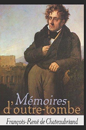 Mémoires d'Outre-tombe [Livre 13 à 24]