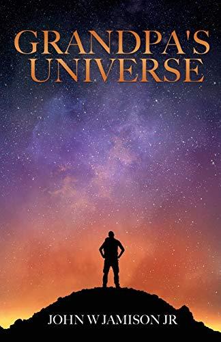 Grandpa's Universe