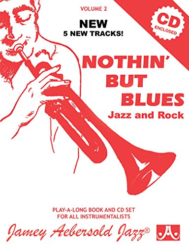 Volume 2: Nothin' but Blues (with Free Audio CD) [Jamey Aebersold Jazz Play- a-Long]