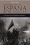 Historia de España en el siglo XX (Tomo 1): 1. Del 98 a la proclamación de la República