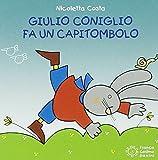 Scarica Libro Giulio Coniglio fa un capitombolo (PDF,EPUB,MOBI) Online Italiano Gratis
