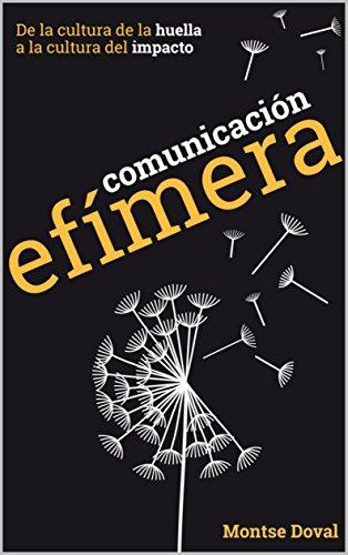 Resultado de imagen de Montse Doval, Comunicación Efímera