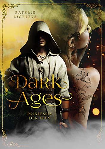 Dark Ages: Prinzessin der Feen - Elf-prinzessin Lily, Die