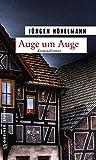 Auge um Auge: Ein Marburg-Krimi (Kriminalromane im GMEINER-Verlag) - Jürgen Hövelmann