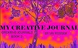 Creating Journals (Book 2) - My Creative Journal
