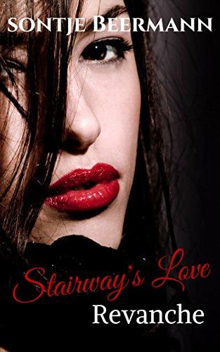 Stairway's Love - Revanche von [Beermann, Sontje]