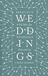 Penguin's Poems for Weddings: Written by Laura Barber, 2014 Edition, Publisher: Penguin Classics [Hardcover]