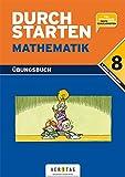 Durchstarten Mathematik. Dein Übungsbuch. Für die 8. Schulstufe, Lehrplan 4. Klasse HS/AHS