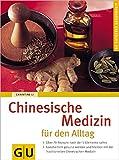 Chinesische Medizin für den Alltag - Christine Li