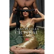 Cassandra's Chateau (Cassandra's Series Book 2)