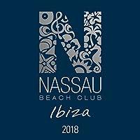Nassau Beach Club Ibiza 2018