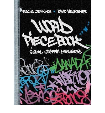 (WORLD PIECEBOOK: GLOBAL GRAFFITI DRAWINGS) BY Hardcover (Author) Hardcover Published on (06 , 2011)