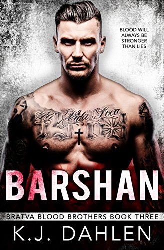 Barshan (Bratva Blood Brothers Book 3)