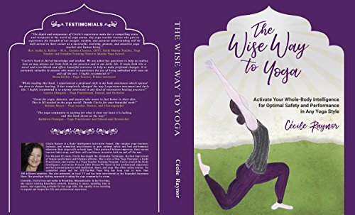 The Wise Way to Yoga: Activate your Whole-Body Intelligence ...