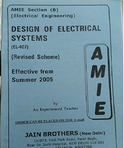 AMIE - Section (B) Design of Electrical Systems (EL- 407) Electrical Engineering Solved and Unsolved Paper (Summer,2016)