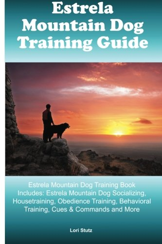estrela-mountain-dog-training-guide-estrela-mountain-dog-training-book-includes-estrela-mountain-dog