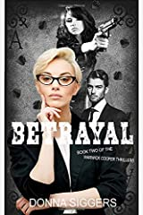 Betrayal: Book Two of the Warwick Cooper Thrillers Paperback