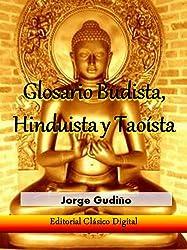 Glosario del budismo, hinduismo y taoismo (Enciclopedia visual nº 1) (Spanish Edition)